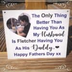 Photo Fathers Day Sign (ANY WORDING)