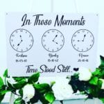 New In These Moments Time Stood Still Birth Sign - ANY COLOUR