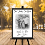 Personalised Our Daddy, Our Hero Photo Sign