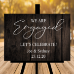 Black / Brown Engagement Sign - ANY WORDING
