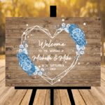Welcome To Our Wedding Sign - Blue Flowers - Heart Design - Light Brown Rustic Background (Copy)